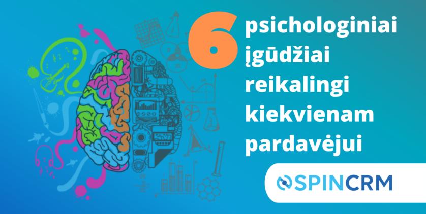 6 psichologiniai įgūdžiai, kuriuos turi turėti kiekvienas pardavėjas